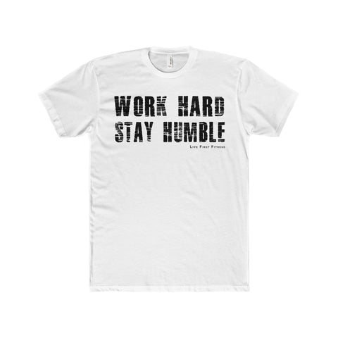 Men's Work Hard Stay Humble Premium Fitted Short-Sleeve Crew Neck T-Shirt - Live First Fitness