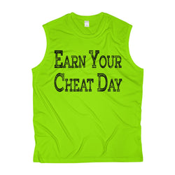 Men's Earn Your Cheat Day Sleeveless Performance Tee - Live First Fitness