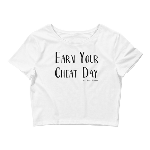 Women's Earn Your Cheat Day Crop Tee - Live First Fitness