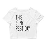 Women's This Is My Rest Day Crop Tee - Live First Fitness