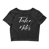 Women's Take Notes Crop Tee - Live First Fitness