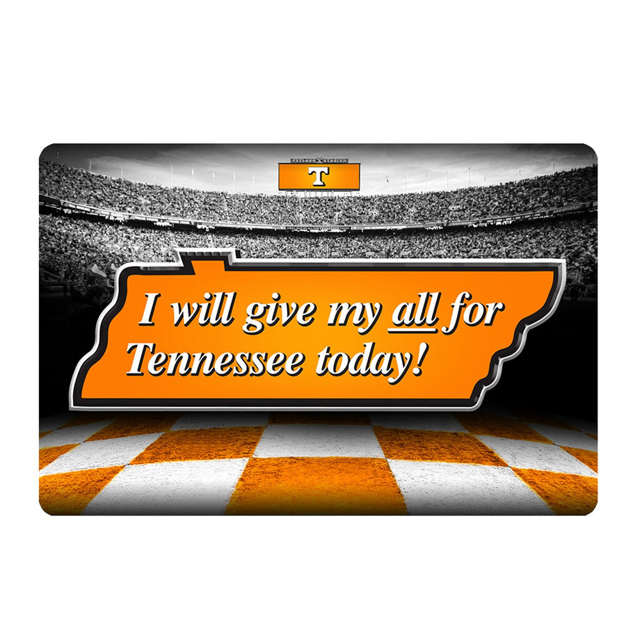 Tennessee Volunteers - Give my all 2 Layer #Dimensional