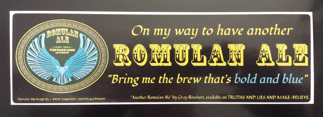 Another Romulan Ale Bumper Sticker