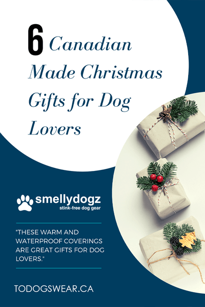 As Seen in Smellydogz' 6 Canadian Made Christmas Gifts for Dog Lovers
