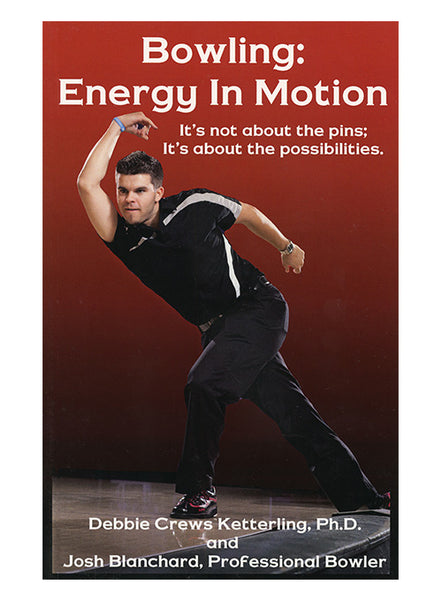 Bowling: Energy in Motion