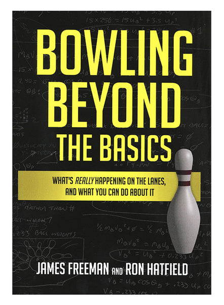 Bowling Beyond the Basics