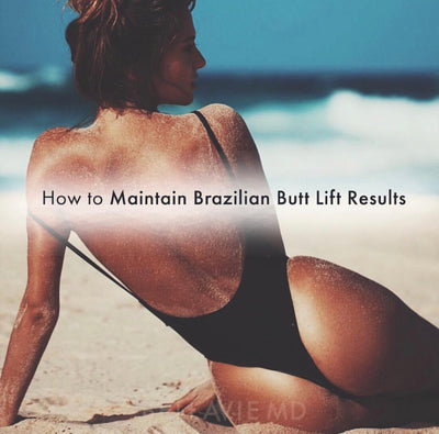 Maintaining Results After Brazilian Butt Lift Procedures
