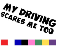My Driving Scares Decal Vinyl Sticker