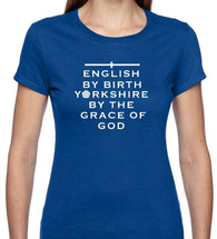 Ladies Grace of God Yorkshire Short Sleeve T Shirt