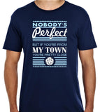 "Nobodys Perfect  ""My Town"" Unisex T Shirt Personalise your own"