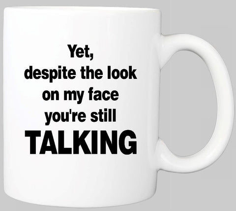 """Still Talking"" Mug"