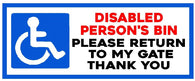 Disabled Persons Bin Please Return To My Gate Sticker