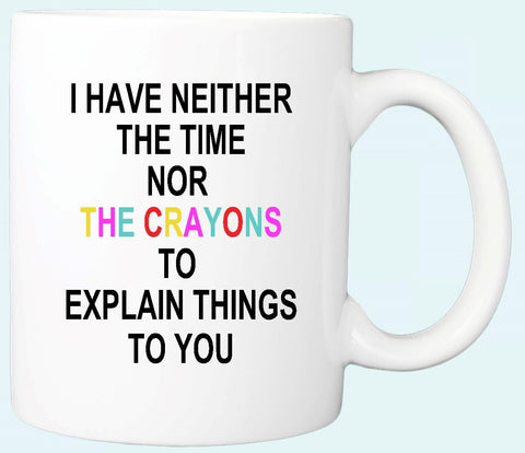 Time nor Crayons Mug