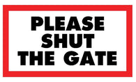 Please Shut the Gate Sticker