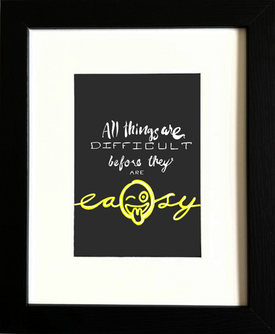 """Easy"" Inspirational Print - Jay Flores"
