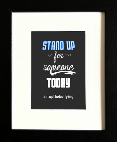'Stand Up for Someone Today' - Jay Flores