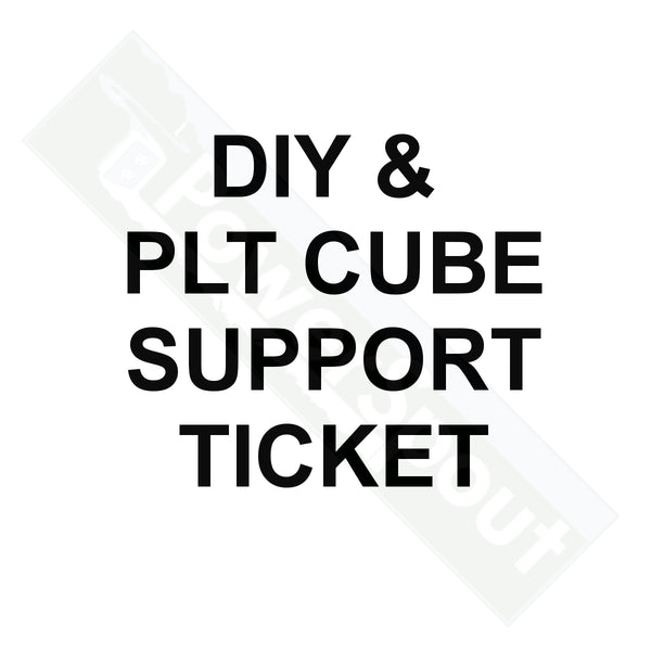 DIY & PLT Cube Support Ticket