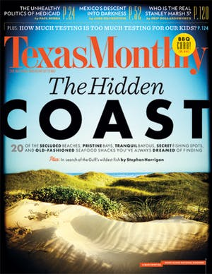 Cover of Texas Monthly May 2013