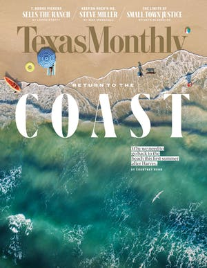 Cover of Texas Monthly June 2018