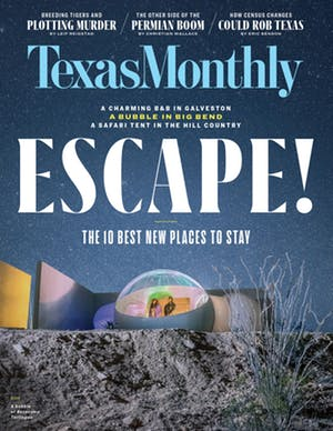 Cover of Texas Monthly June 2019