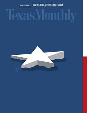Cover of Texas Monthly October 2017