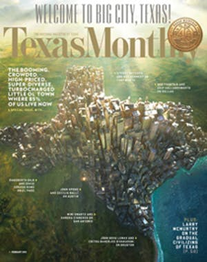 Cover of Texas Monthly February 2013