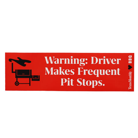 Warning: Driver Makes Frequent Pit Stops – Bumper Sticker