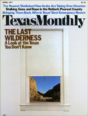Cover of Texas Monthly April 1977