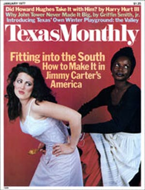 Cover of Texas Monthly January 1977