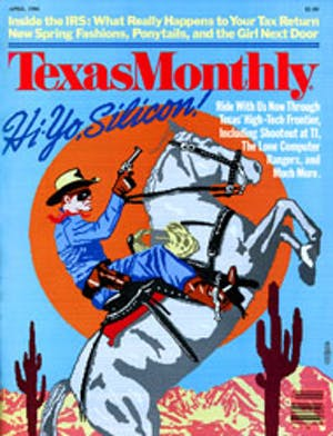 Cover of Texas Monthly April 1984