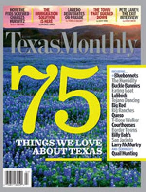 Cover of Texas Monthly April 2006
