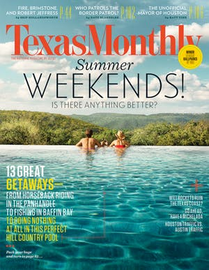 Cover of Texas Monthly May 2014