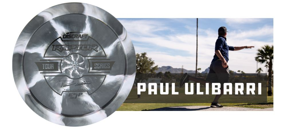 Discraft ESP Raptor Tour Series 2019 - Paul Ulibarri
