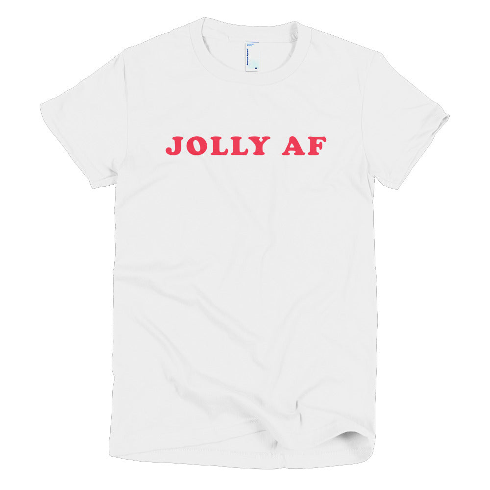 Jolly AF women's t-shirt