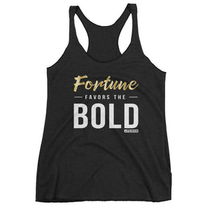 Fortune Favors the Bold Tank