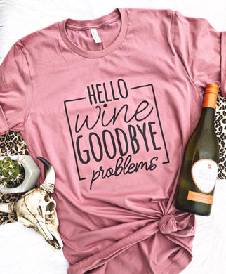 Hello Wine Goodbye Problems - SOVA Boutique