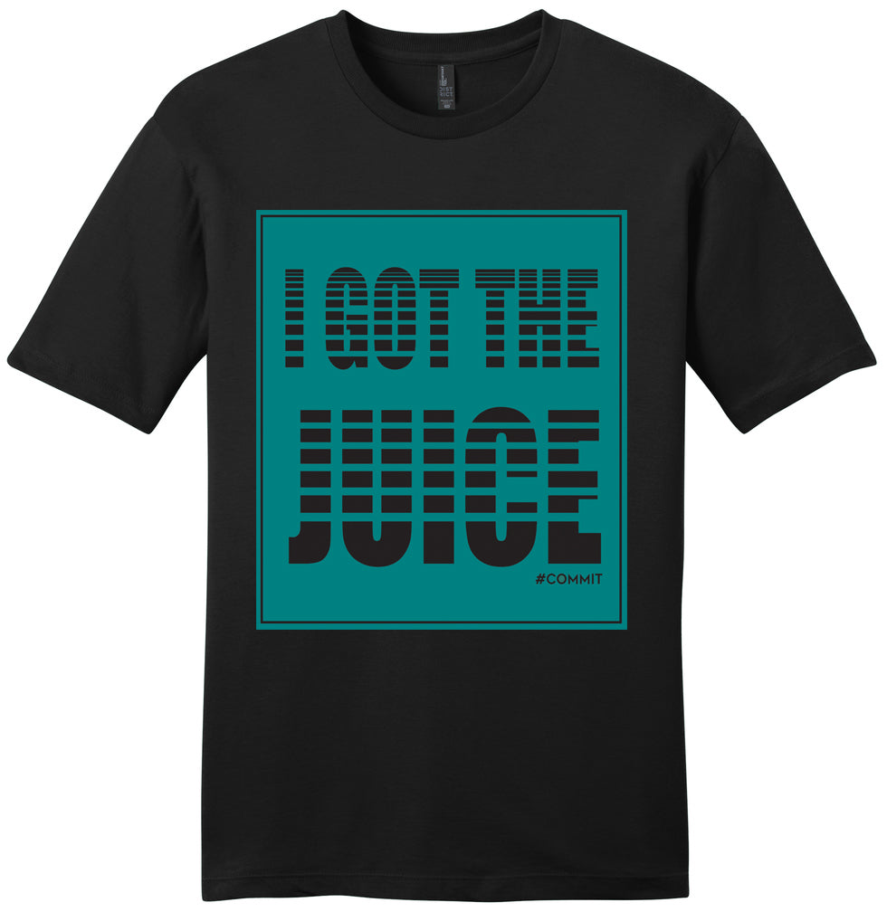 I Got The Juice Tee