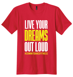 Live Your Dreams Out Loud Red Tee