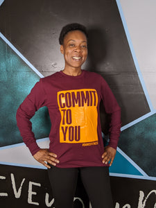 COMMIT TO YOU Maroon Long Sleeve Tee