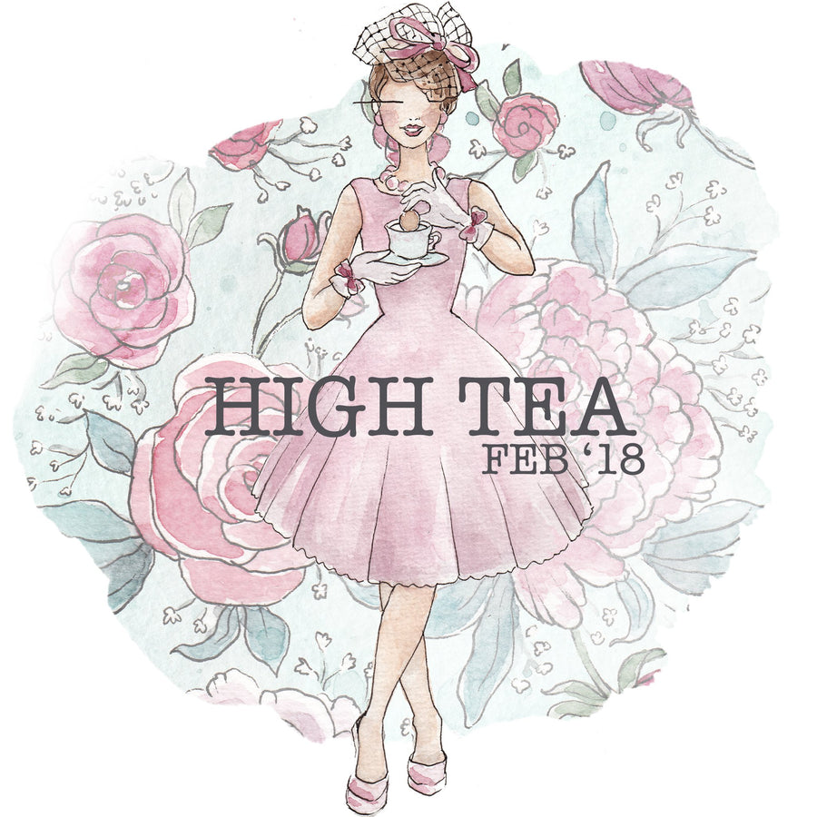 High Tea - Past Kit </br> (Feb 2018)