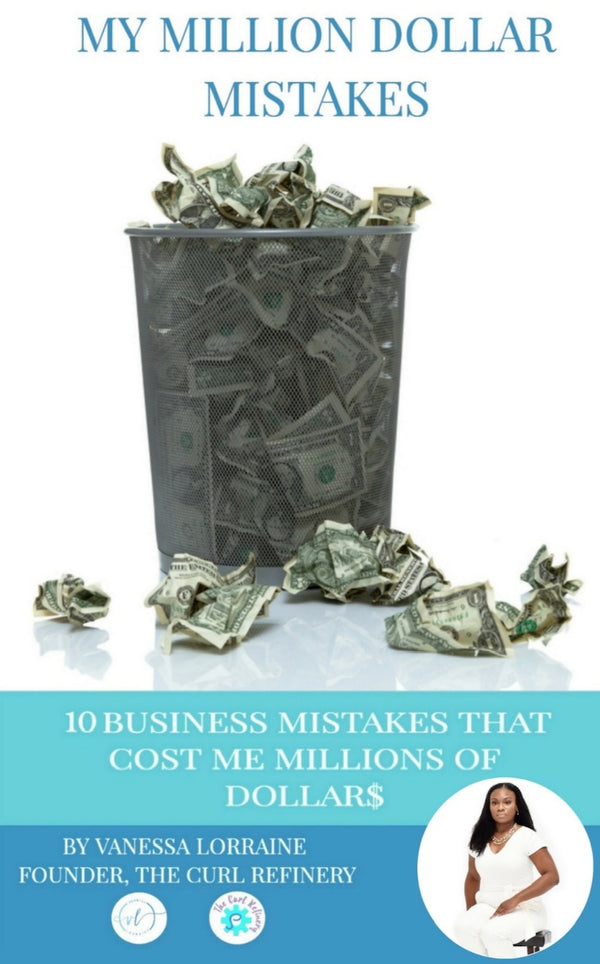 My Million Dollar Mistakes (eBook) - The Curl Refinery