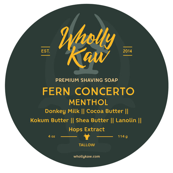 Wholly Kaw - Premium Mentholated Shave Soap -  Fern Concerto
