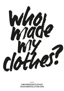 #whomademyclothes: Fashion Revolution Week 2019