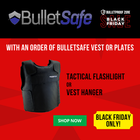 Black Friday BulletSafe