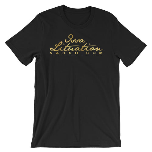 Nahso Issa Lituation Tshirt (GOLD-Limited Edition)