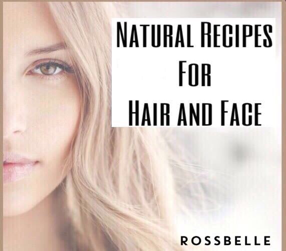5 Natural Recipes for Hair & Face