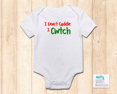 Baby Grow  - I Don't Cuddle I Cwtch | Welsh Phrase Slogan