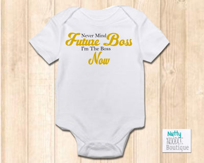 Baby Grow - Never Mind Future Boss I'm The Boss Now