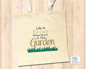 Canvas Shopper Bag - Life Is Better When You're In The Garden