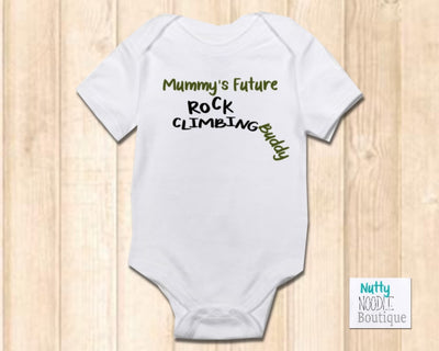 Baby Grow - Mummy's Future Rock Climbing Buddy
